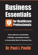 Business Essentials for Healthcare Professionals