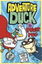 Adventure Duck vs Power Pug
