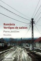 România, vertiges de saison