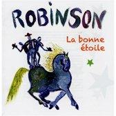 Robinson / La Bonne Etoile