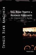 Toll Road Traffic & Revenue Forecasts
