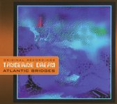 Tangerine Dream - Atlantic Bridges