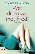 Wat doen we met Fred?
