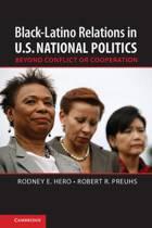 Black-Latino Relations in U.S. National Politics