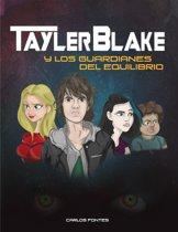 Tayler Blake y los guardianes del equilibrio.