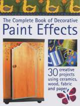 The Complete Book of Decorative Paint Effects