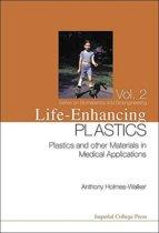 Life-enhancing Plastics