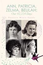 Ann, Patricia, Zelma, Beulah