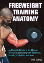 Freeweight Training Anatomy