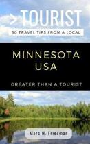Greater Than a Tourist- Minnesota USA