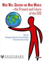 Who Will Govern the New World - the Present and Future of the G20