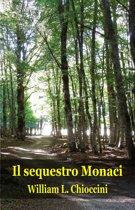 Il sequestro Monaci