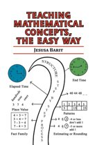 Teaching Mathematical Concepts, the Easy Way