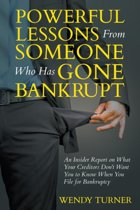 Powerful Lessons Someone Who Has Gone Bankrupt