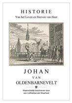 Historie van het Leven en Sterven van Heer Johan van Oldenbarnevelt