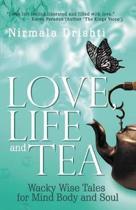 Love, Life and Tea