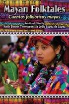 Mayan Folktales, Cuentos folkloricos mayas