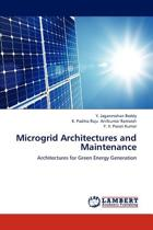 Microgrid Architectures and Maintenance