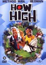 HOW HIGH! (D)