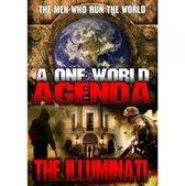 One World Agenda - The Illuminati