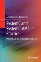 SystemC and SystemC-AMS in Practice