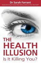 The Health Illusion
