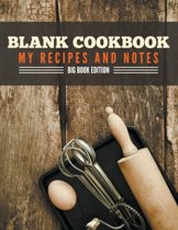 Blank Cookbook My Recipes and Notes