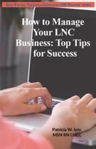 How to Manage Your Lnc Business and Clients