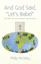 """And God Said, """"Let'S Babel"""""""