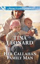 Her Callahan Family Man (Mills & Boon American Romance) (Callahan Cowboys, Book 14)