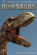 Boek cover 101 Amazing Facts about Dinosaurs van Jack Goldstein
