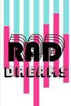 Rad Dreams: Novelty Notebook 80's Themed