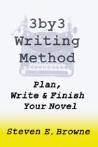 The 3by3 Writing Method - Plan, Write & Finish Your Novel