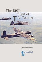 The last flight of T for Tommy