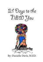 21 Days to the NEW You