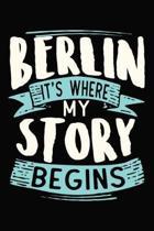 Berlin It's where my story begins