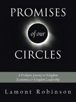 Promises of Our Circles
