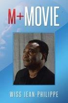 M+ Movie