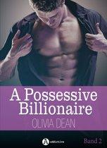 A Possessive Billionaire, Band 2