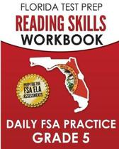 Florida Test Prep Reading Skills Workbook Daily FSA Practice Grade 5
