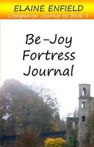Be-Joy Fortress Journal