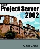 Microsoft Project Server 2002