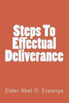 Steps To Effectual Deliverance