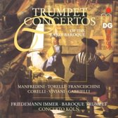 Trumpet Concertos of the Early Baroque / Immer, Concerto Koln