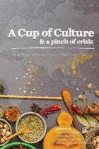 A Cup of Culture and a Pinch of Crisis