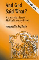 And God Said What? (Revised Edition): An Introduction to Biblical Literary Forms