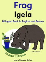 Bilingual Book in English and Basque: Frog - Igela.