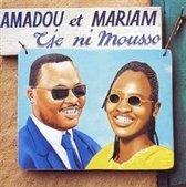 Amadou & Mariam: Tje Ni Mousso