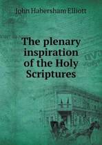The Plenary Inspiration of the Holy Scriptures