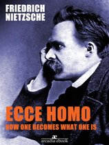 Ecce Homo: How One Becomes What
